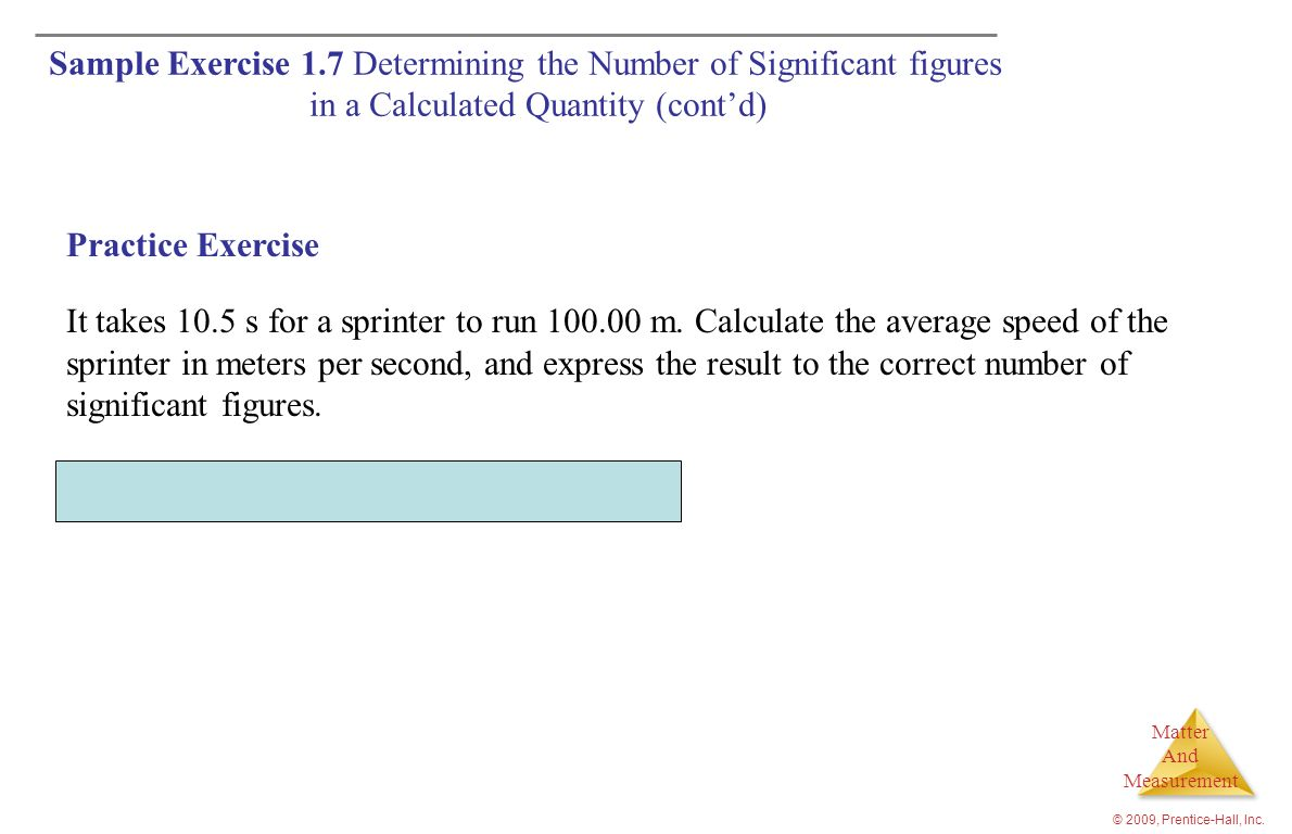 Answer: 9.52 m/s (three significant figures) Practice Exercise