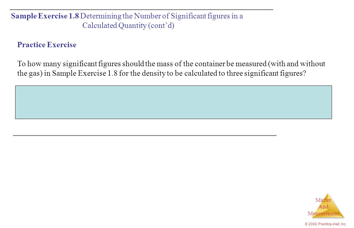 Sample Exercise 1.8 Determining the Number of Significant figures in a Calculated Quantity (cont'd)
