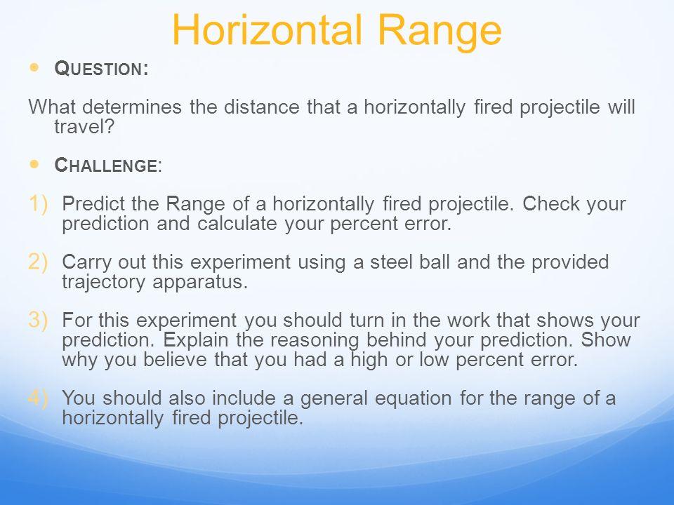 Horizontal Range Question: