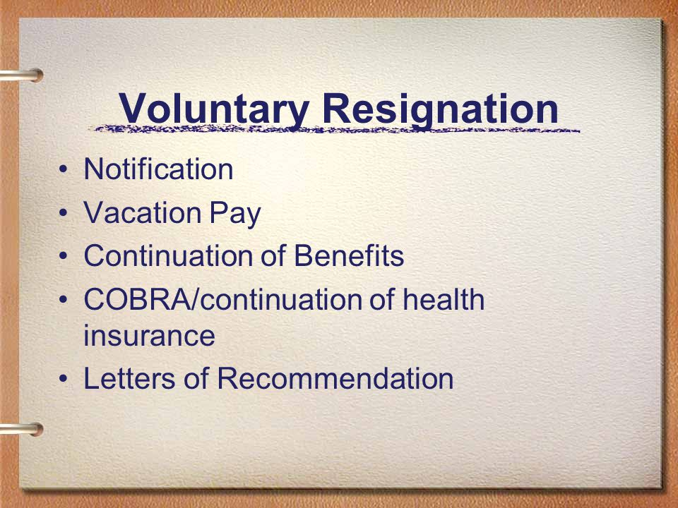 Voluntary Resignation