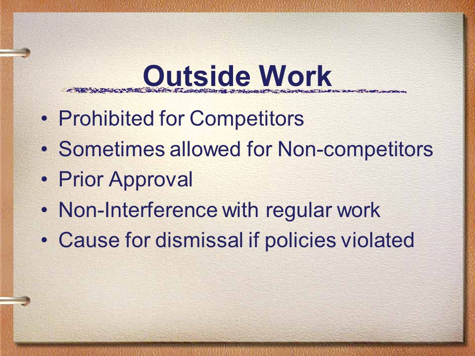 Outside Work Prohibited for Competitors