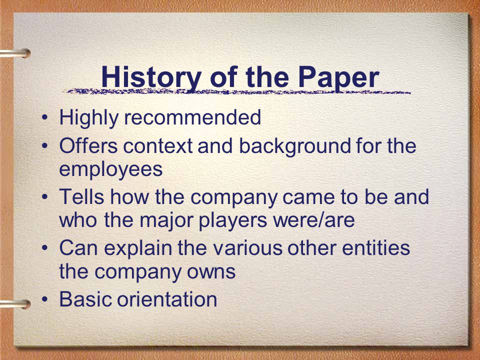 History of the Paper Highly recommended