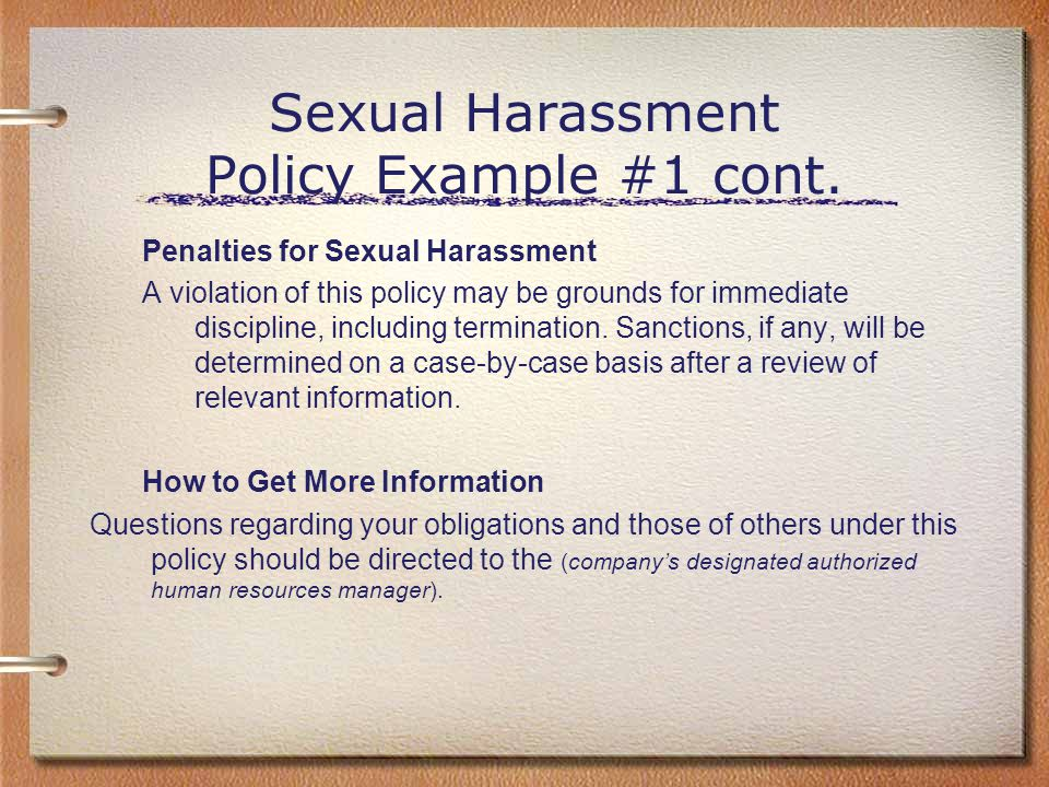 Sexual Harassment Policy Example #1 cont.