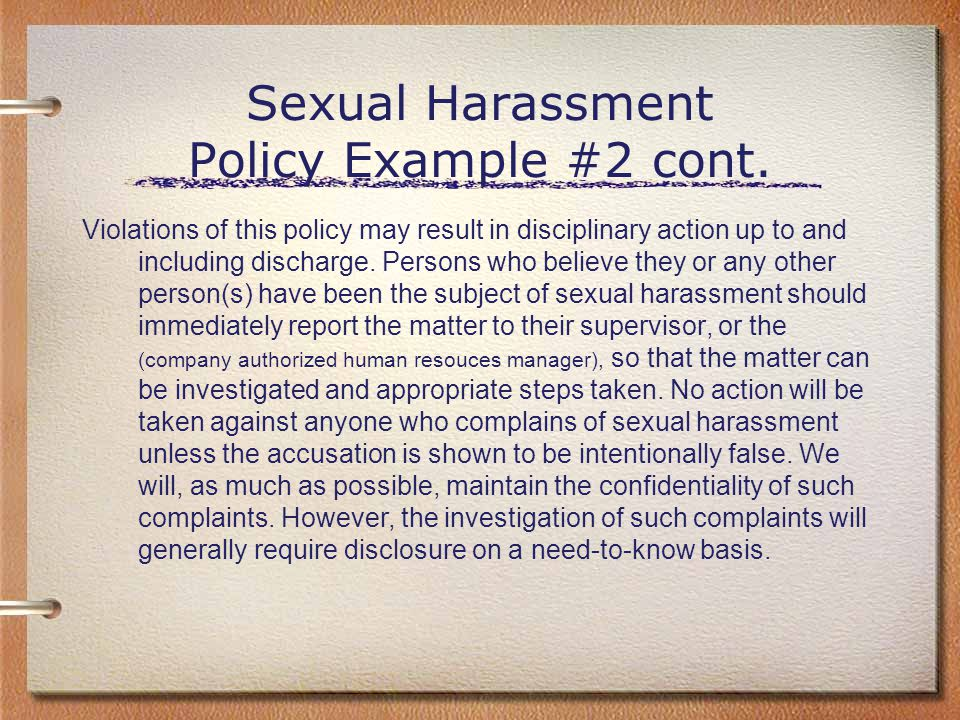 Sexual Harassment Policy Example #2 cont.