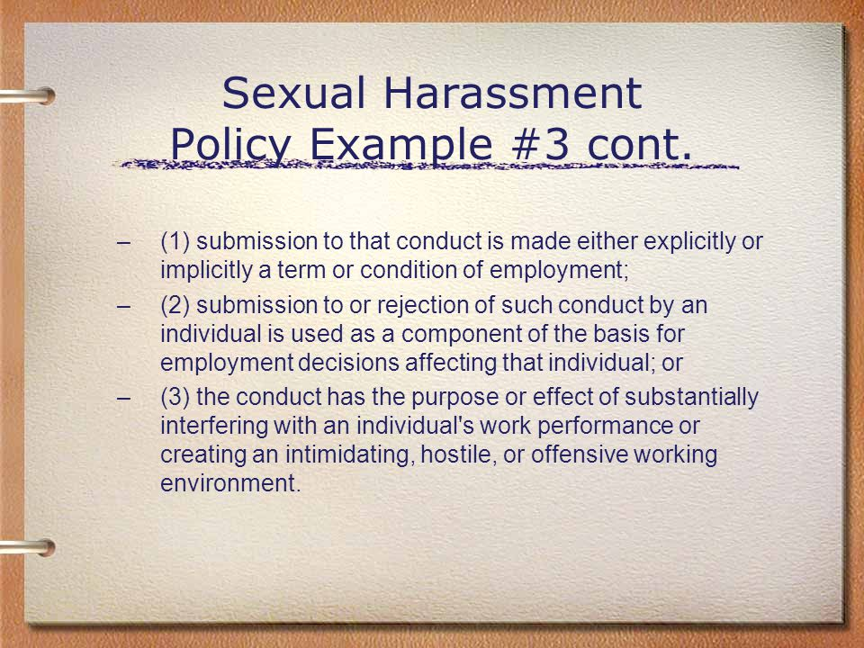 Sexual Harassment Policy Example #3 cont.