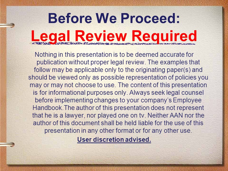Before We Proceed: Legal Review Required