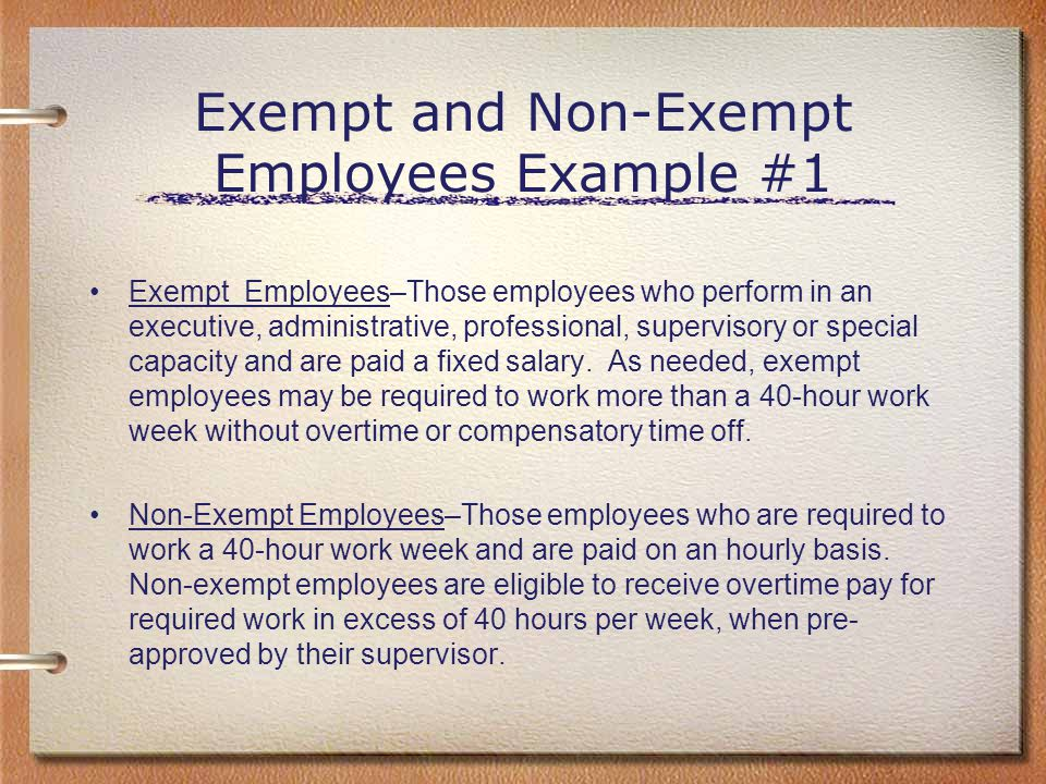 Exempt and Non-Exempt Employees Example #1