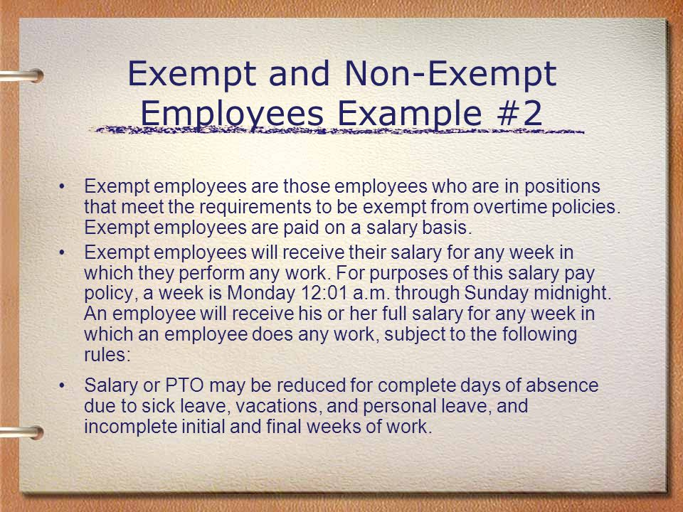 Exempt and Non-Exempt Employees Example #2