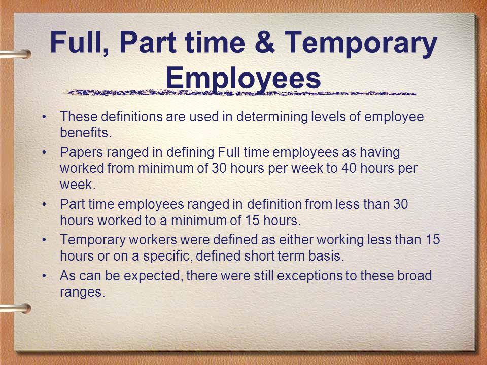 Full, Part time & Temporary Employees