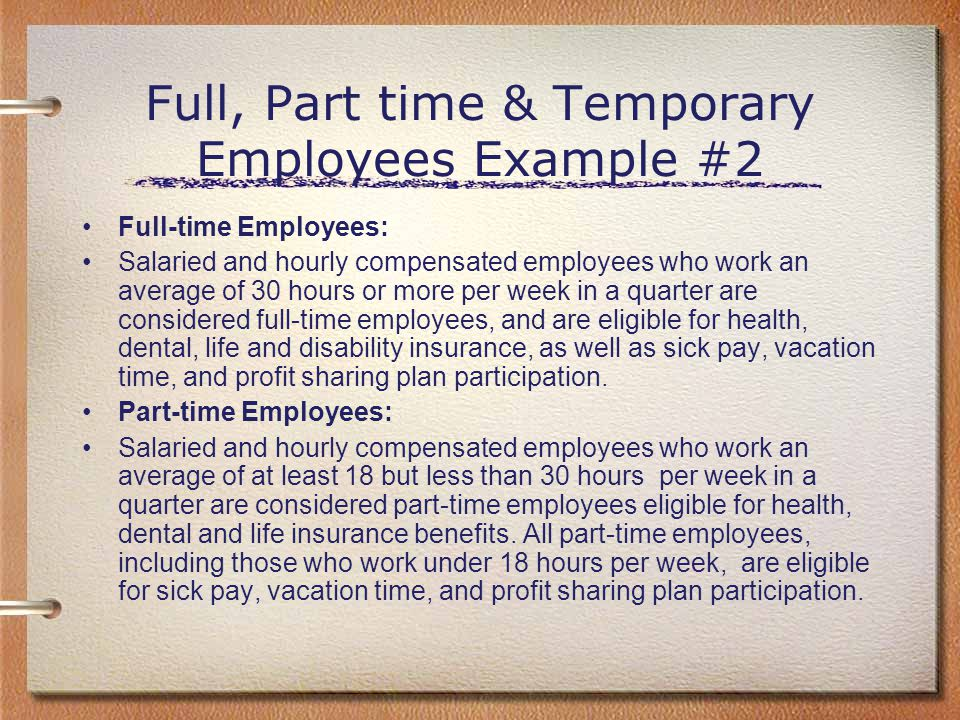 Full, Part time & Temporary Employees Example #2
