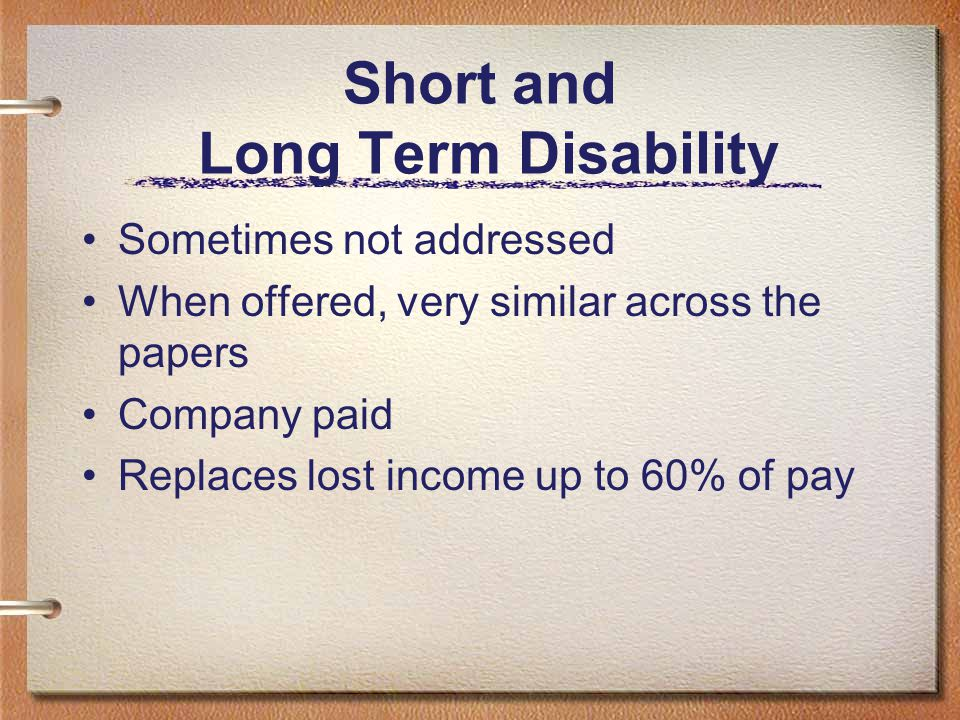 Short and Long Term Disability