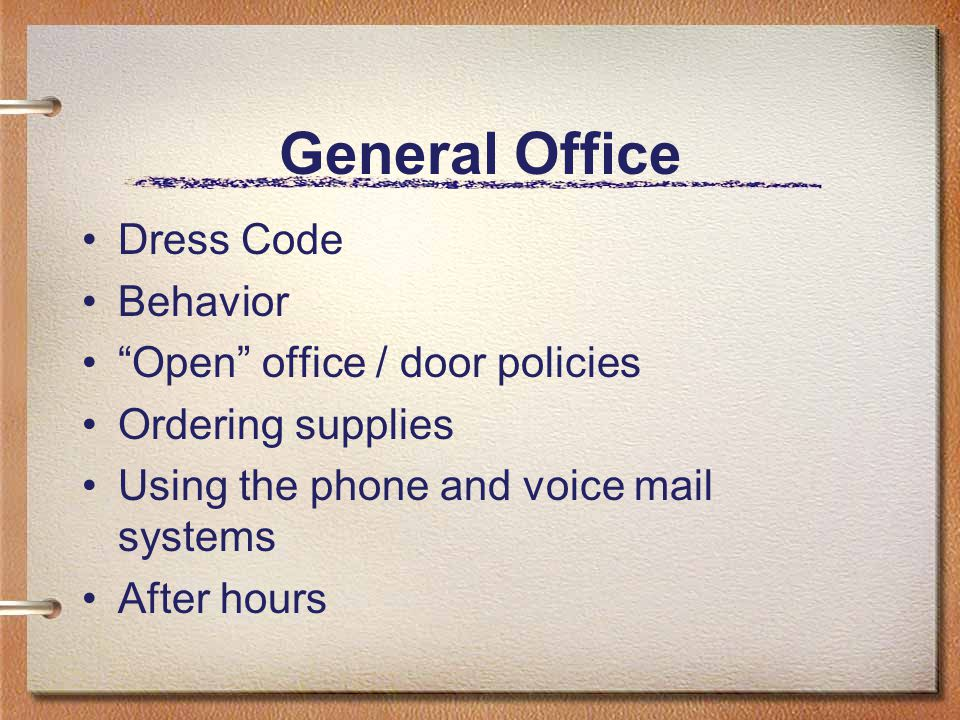 General Office Dress Code Behavior Open office / door policies