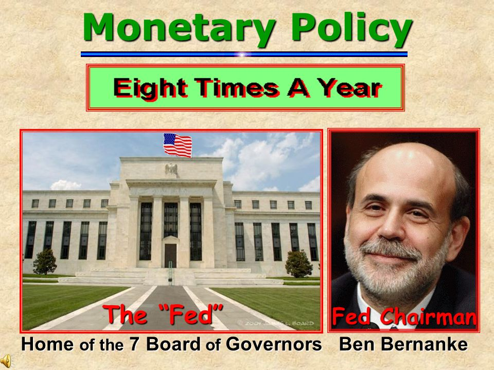 Home of the 7 Board of Governors Ben Bernanke