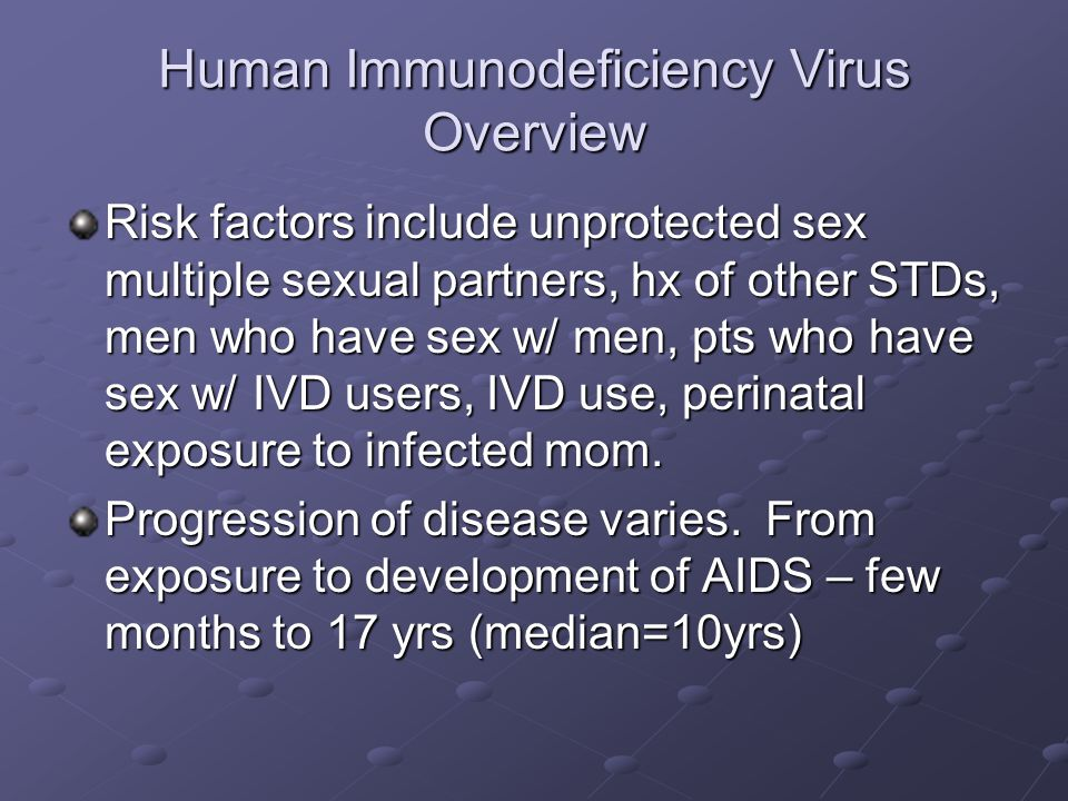 Human Immunodeficiency Virus Overview