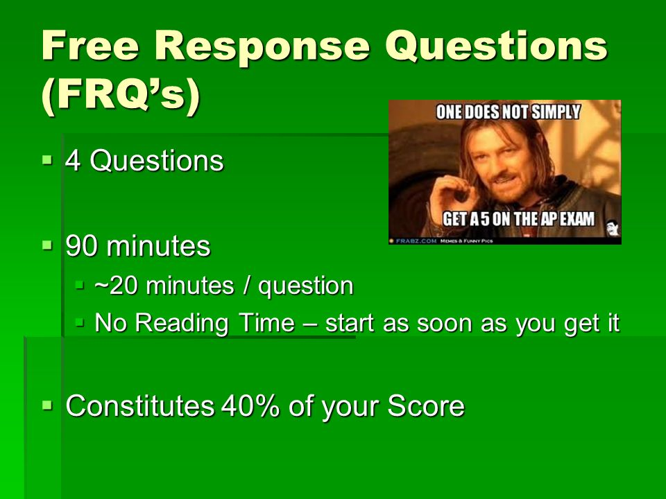 Free Response Questions (FRQ's)