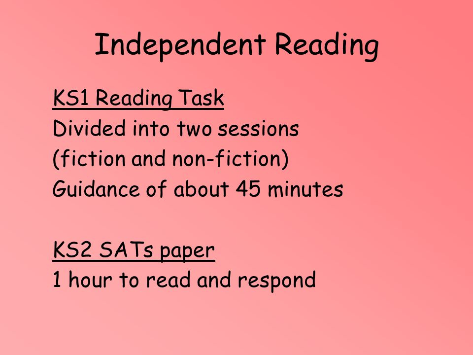 Independent Reading KS1 Reading Task Divided into two sessions