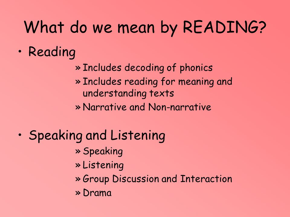 What do we mean by READING