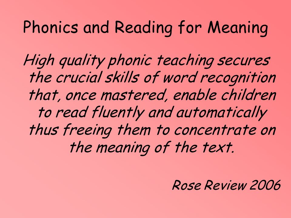 Phonics and Reading for Meaning