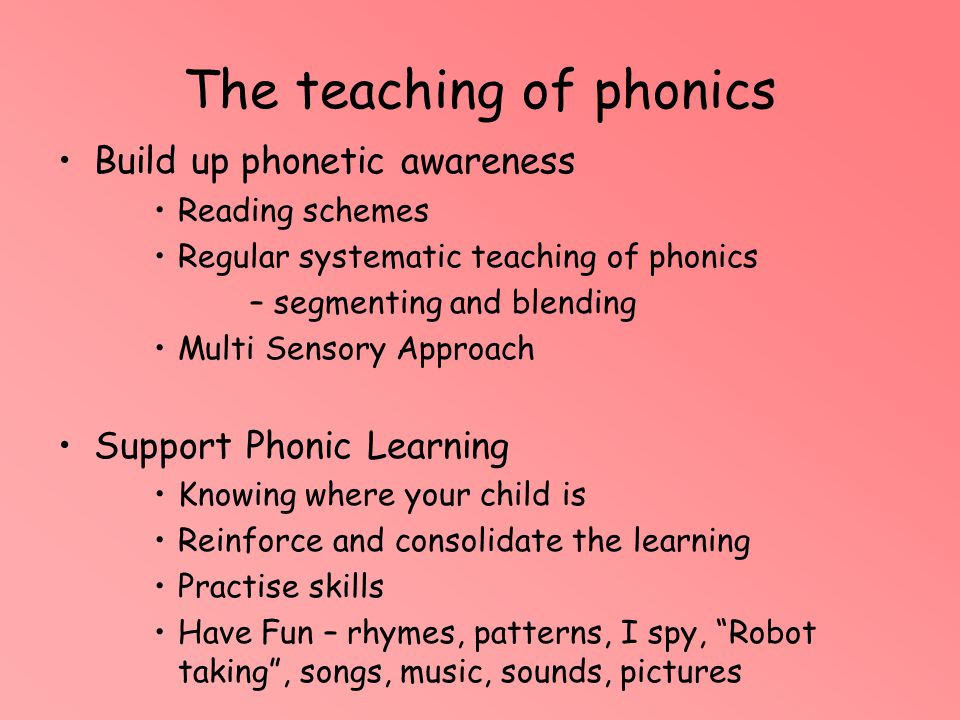 The teaching of phonics