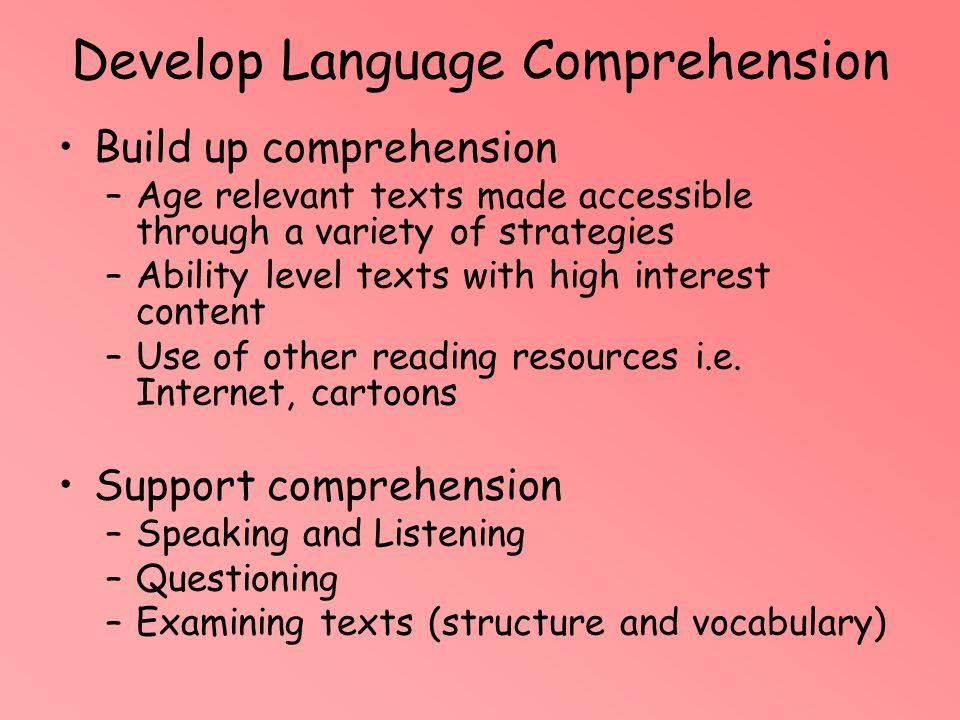 Develop Language Comprehension