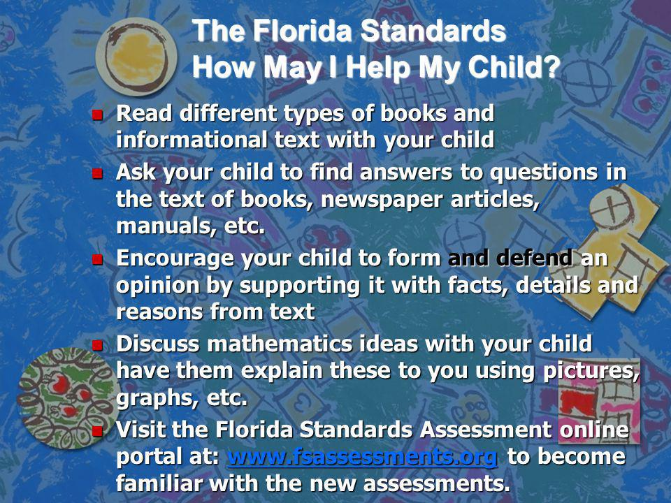 The Florida Standards How May I Help My Child