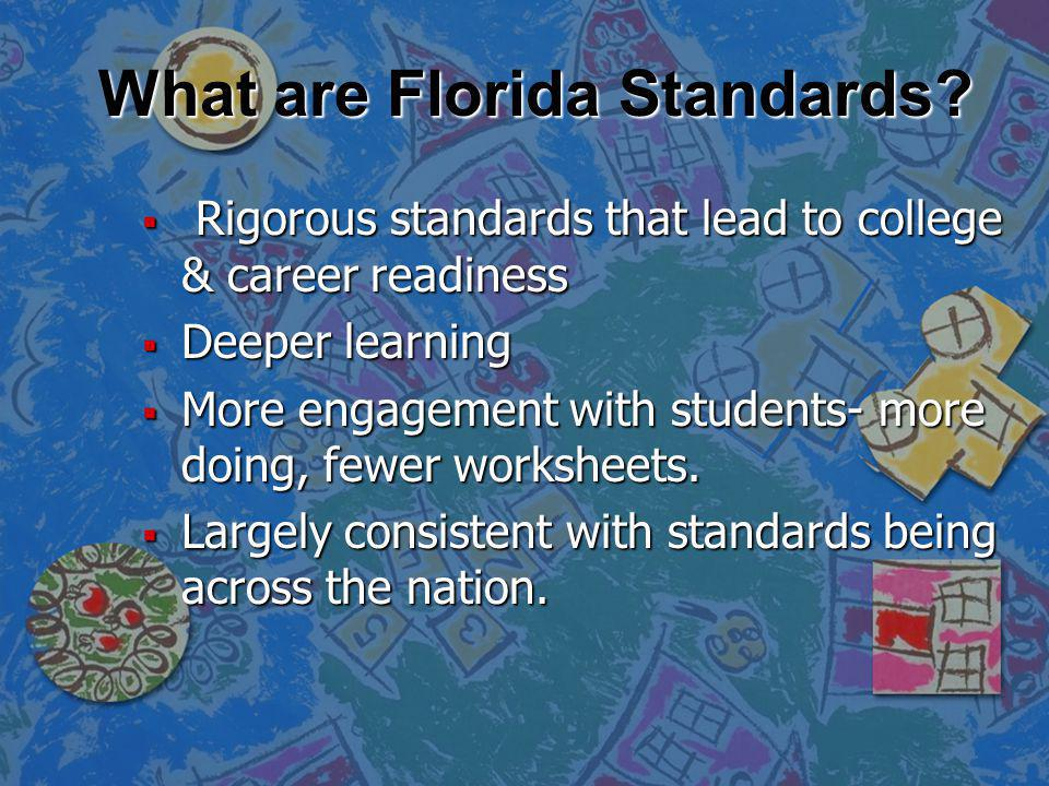 What are Florida Standards