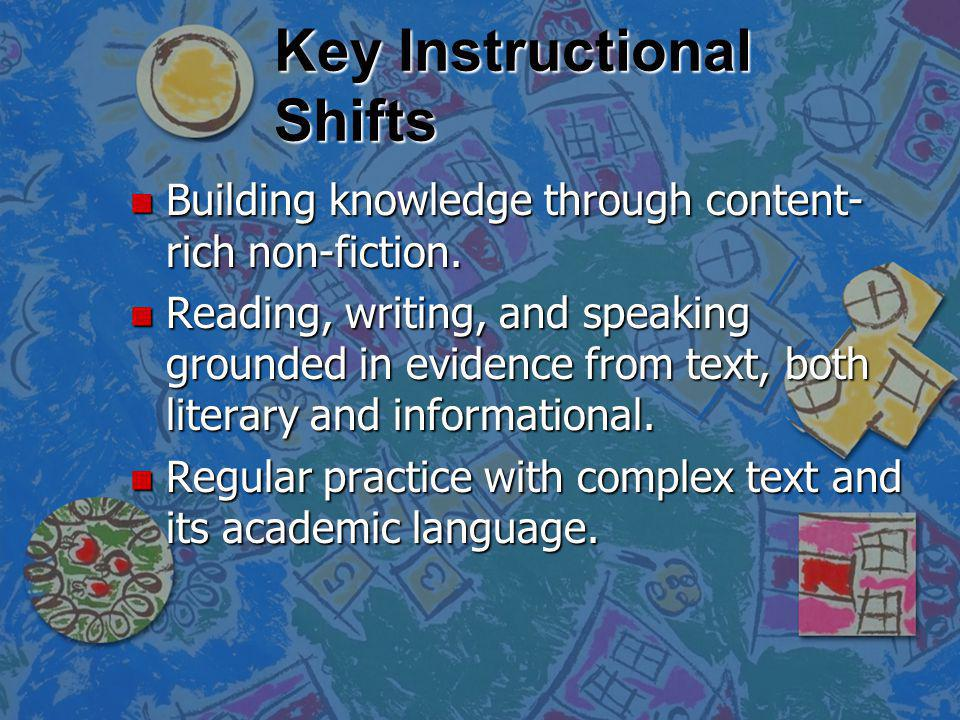 Key Instructional Shifts