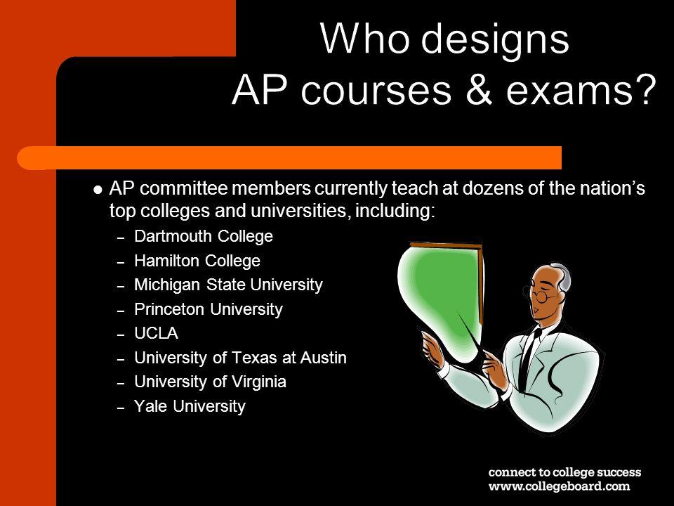 Who designs AP courses & exams