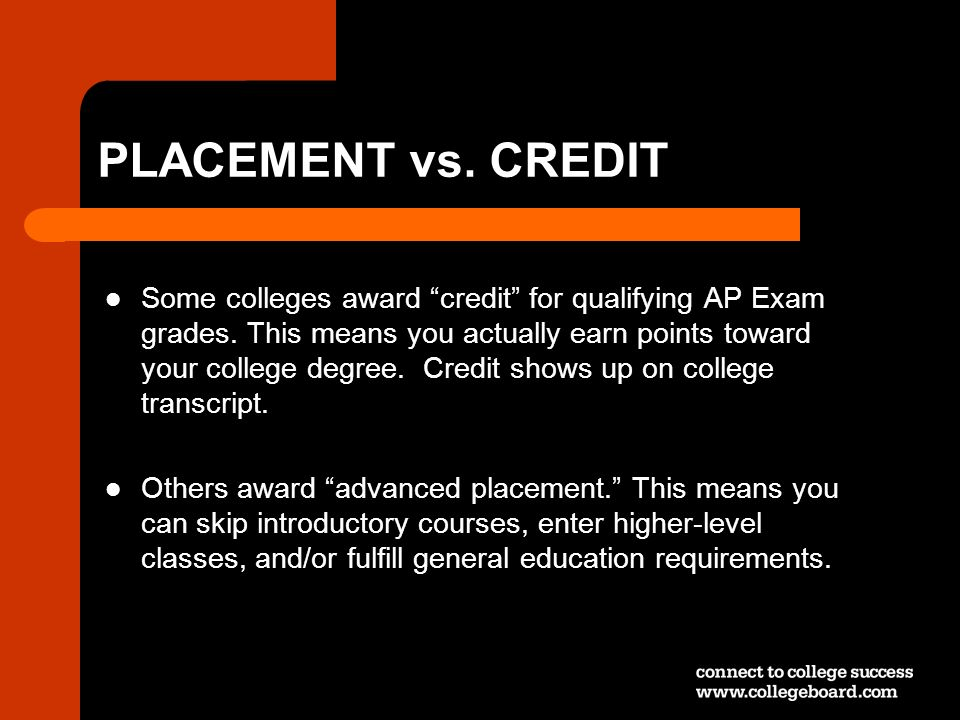 PLACEMENT vs. CREDIT