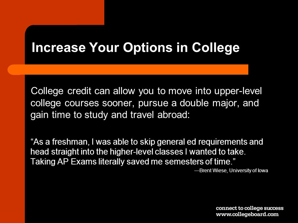 Increase Your Options in College