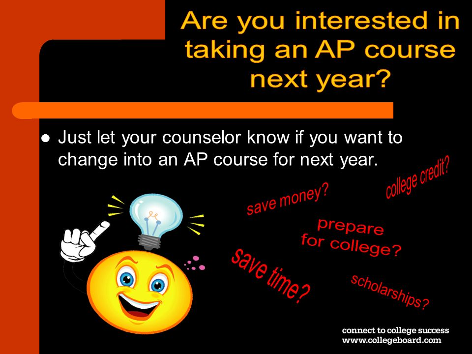 Are you interested in taking an AP course next year college credit