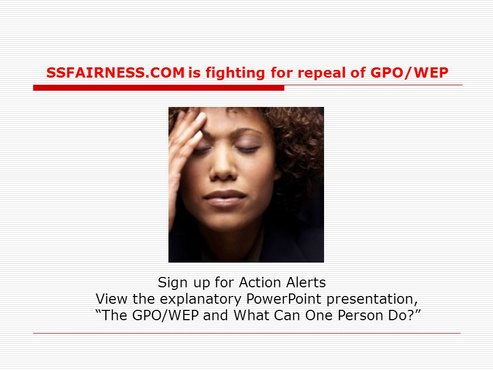 SSFAIRNESS.COM is fighting for repeal of GPO/WEP