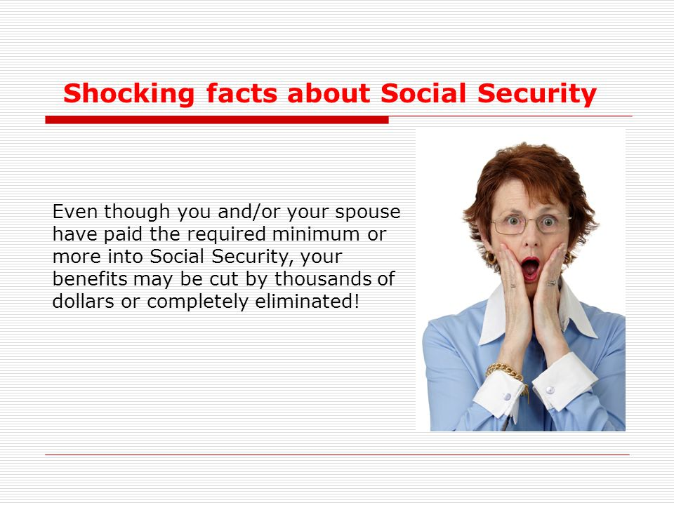Shocking facts about Social Security