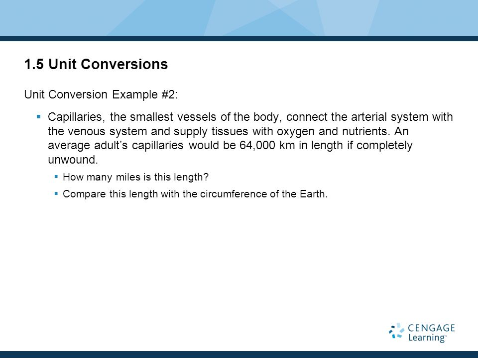 1.5 Unit Conversions Unit Conversion Example #2: