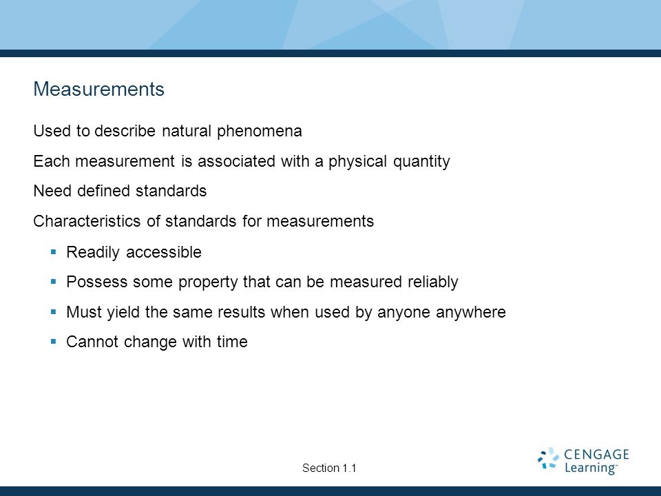 Measurements Used to describe natural phenomena