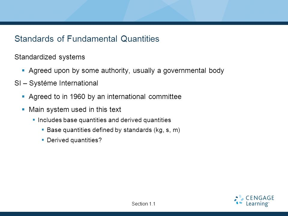 Standards of Fundamental Quantities