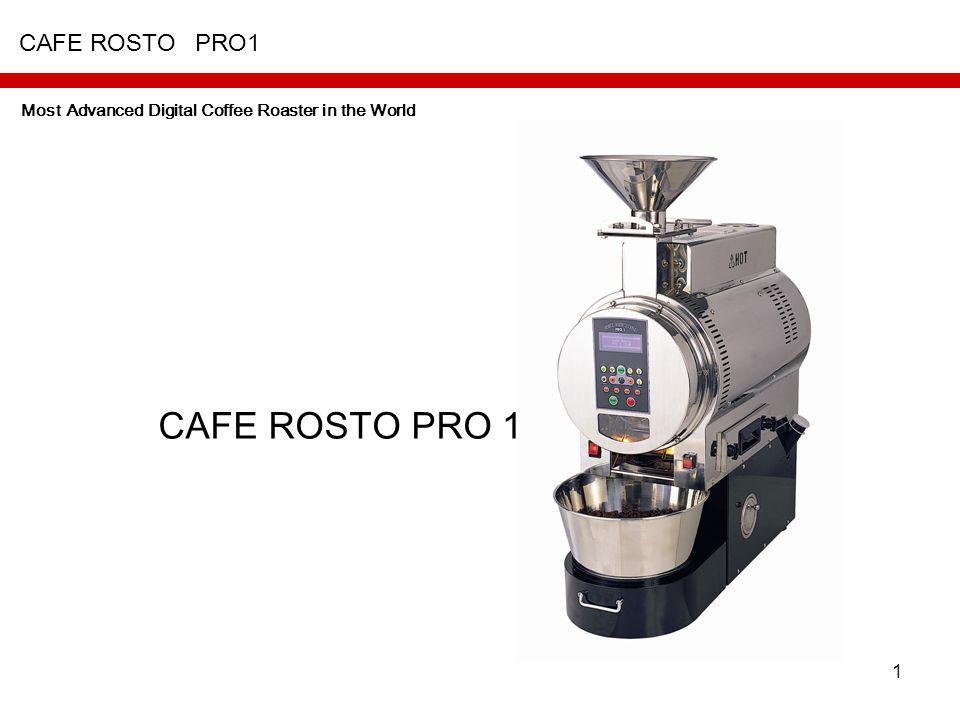 CAFE ROSTO PRO1 CAFE ROSTO PRO1