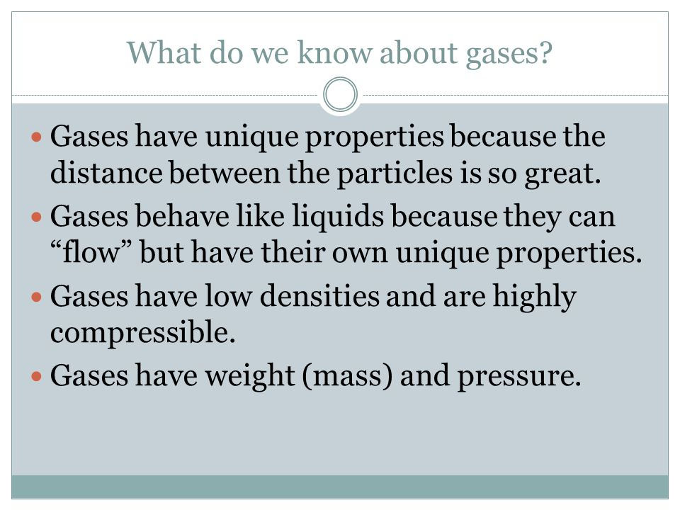What do we know about gases