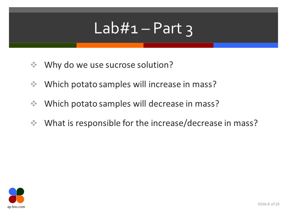 Lab#1 – Part 3 Why do we use sucrose solution