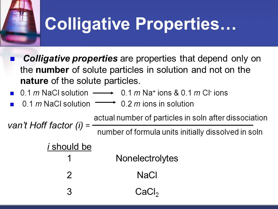 experiment 1 colligative properties of solution In a colligative properties experiment, a lab group prepares four solutions and one pure solvent sample what is the purpose of the pure solvent sample - 7587813.