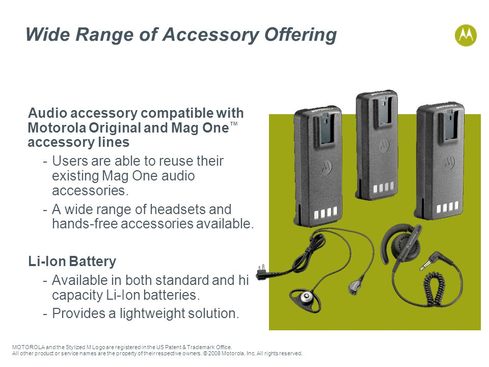 Wide Range of Accessory Offering