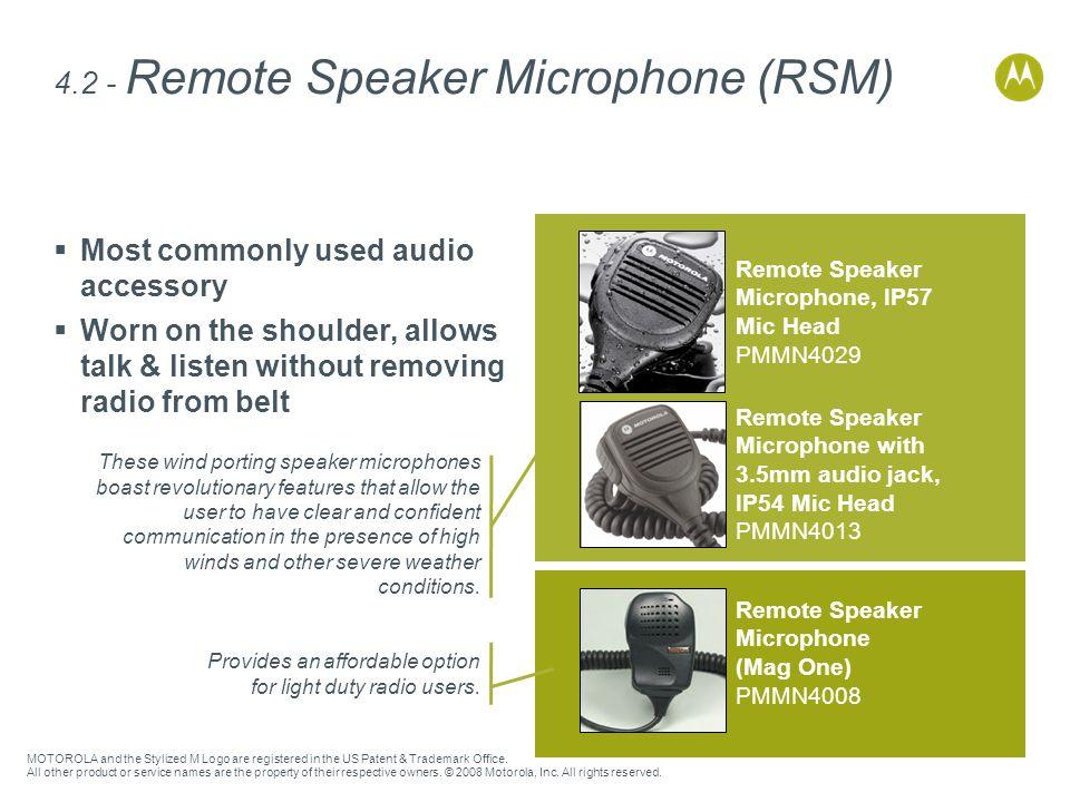4.2 - Remote Speaker Microphone (RSM)