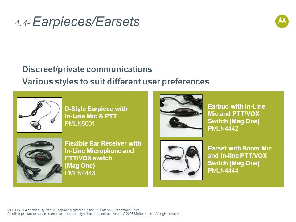 4.4- Earpieces/Earsets Discreet/private communications