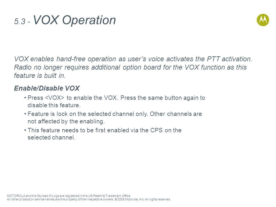 5.3 - VOX Operation