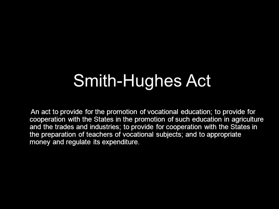 Smith-Hughes Act