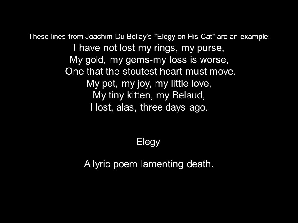 A lyric poem lamenting death.