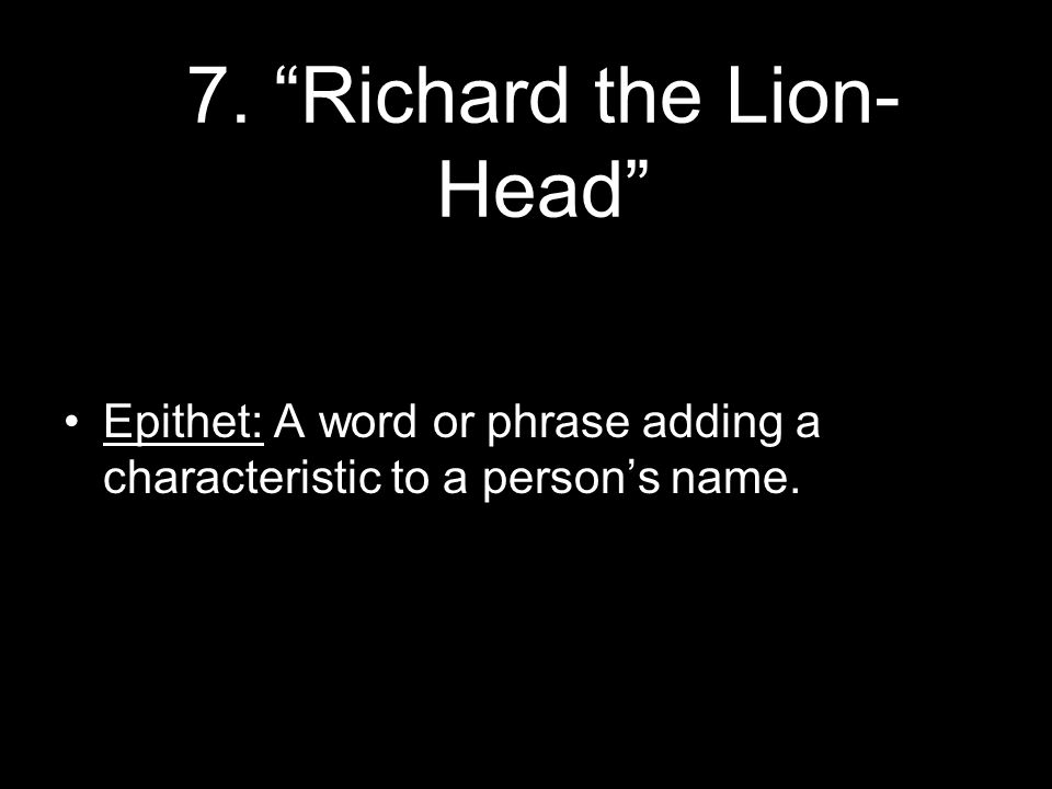 7. Richard the Lion-Head