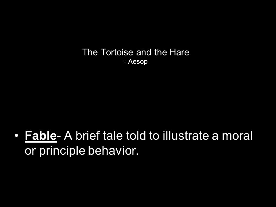 The Tortoise and the Hare - Aesop