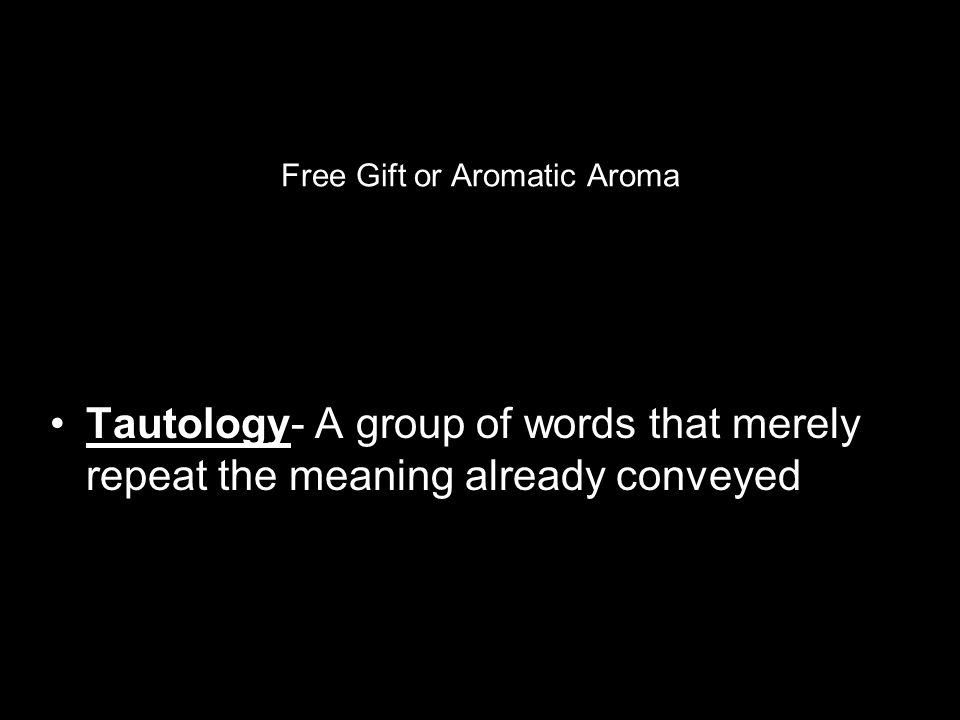 Free Gift or Aromatic Aroma
