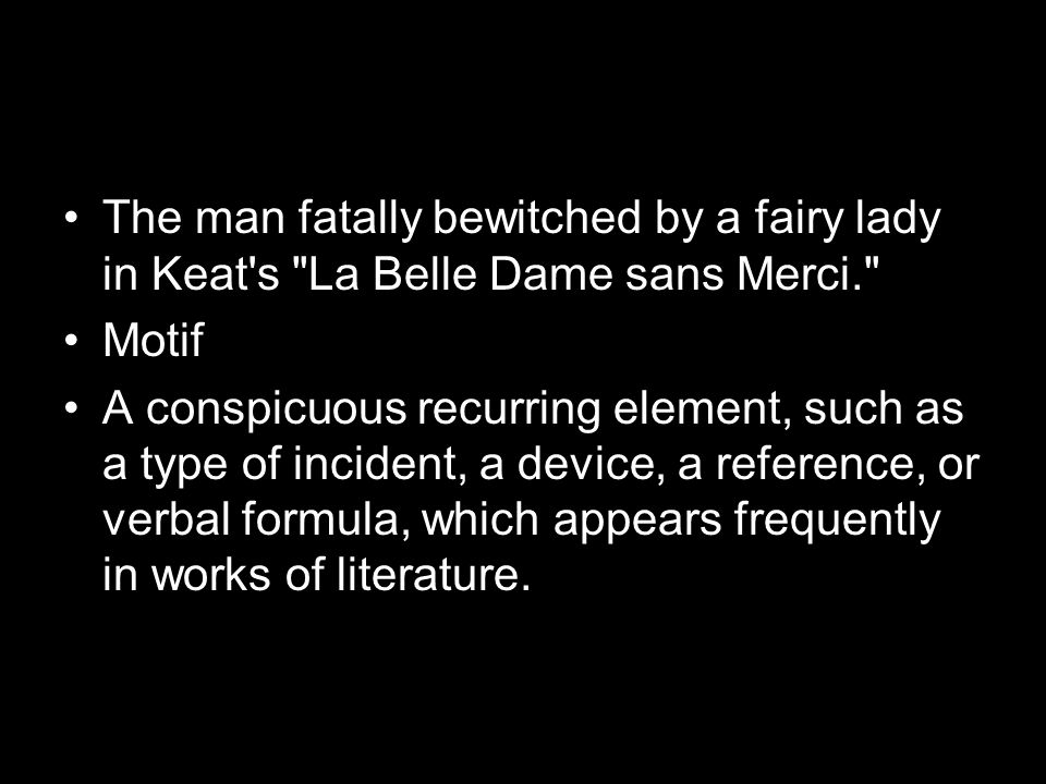 The man fatally bewitched by a fairy lady in Keat s La Belle Dame sans Merci.